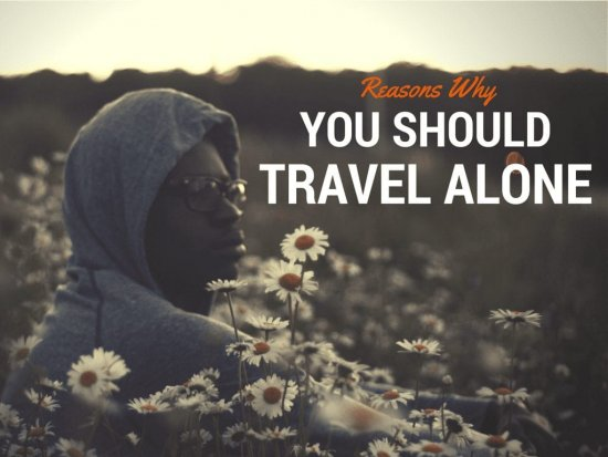 Reasons why you should travel alone anita hendrieka travel blog