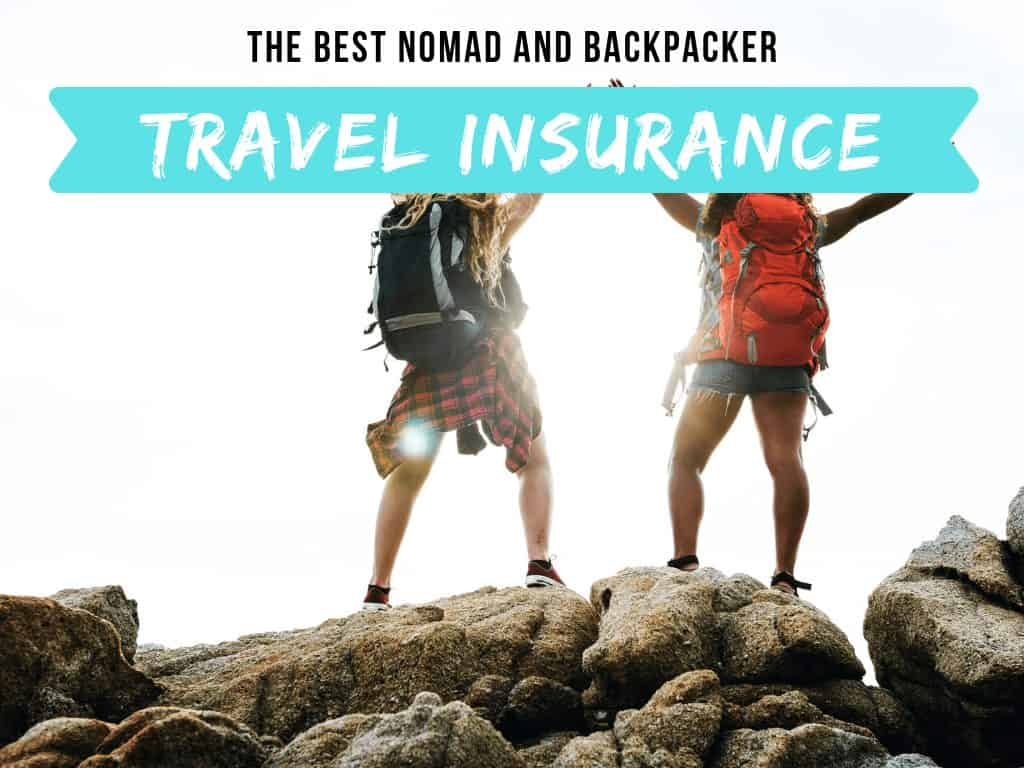 Nomad Travel Insurance: The Best Backpacker Insurance