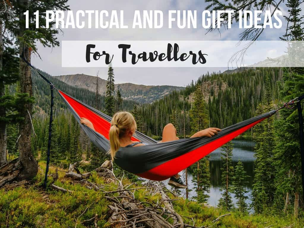 11 Practical and Fun Gift Ideas For Travellers