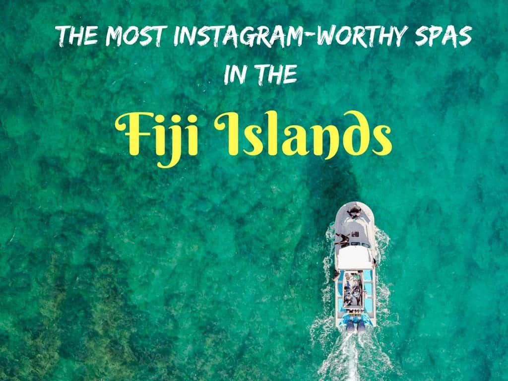 The Most Instagram-Worthy Spas in the Fiji Islands