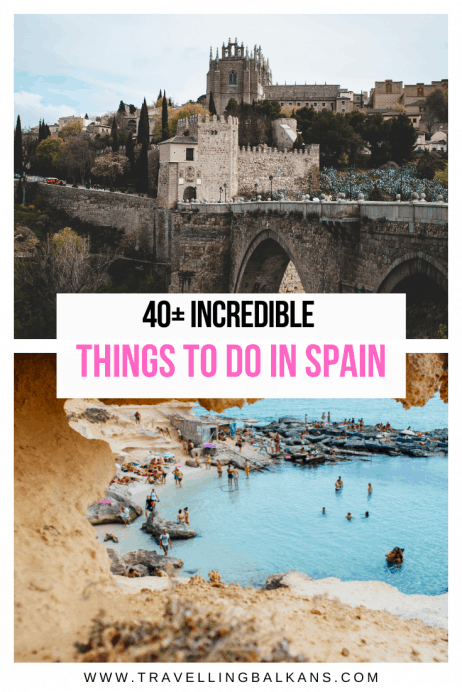 40+ Incredible Things to do in Spain 2020