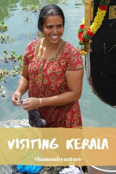 Why Visiting Kerala, India is so Special #Humanbynature